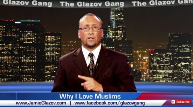 "Jamie Glazov Moment – ""Why I Love Muslims."""