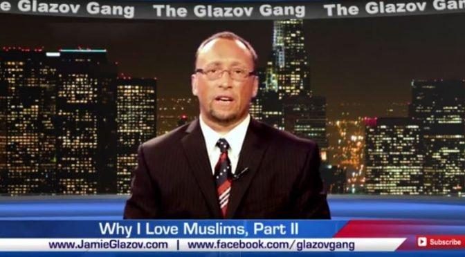 Jamie Glazov Moment – Why I Love Muslims, Part II