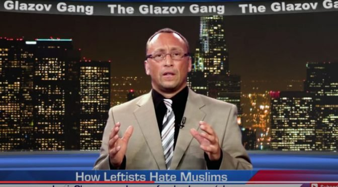 Jamie Glazov Moment – How Leftists Hate Muslims