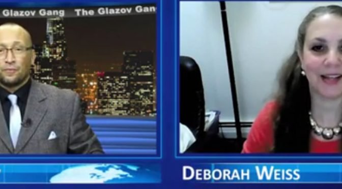 "Deborah Weiss on ""Freedom of Speech: Under Attack in America"" — on The Glazov Gang"