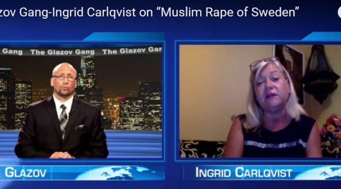 Trump and the Rape of Sweden — on The Glazov Gang