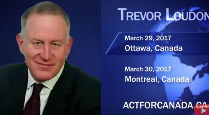 Glazov Gang Announcement: Trevor Loudon Speaking in Ottawa and Montreal!