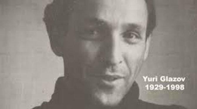 Remembering a Dissident: Yuri Glazov