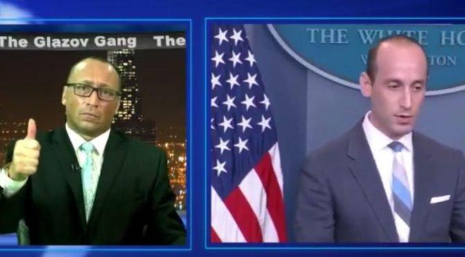 Glazov Moment: Thank You White House Adviser Stephen Miller