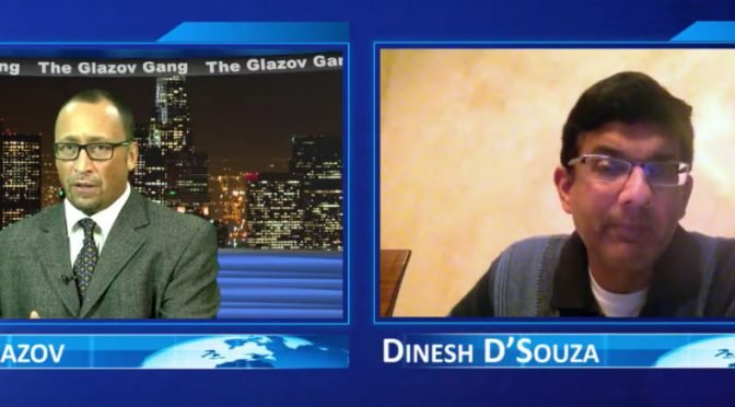 "Dinesh D'Souza on ""The Big Lie About Charlottesville"" — Glazov Gang"