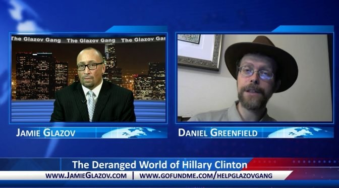 Glazov Gang: The Deranged World of Hillary Clinton