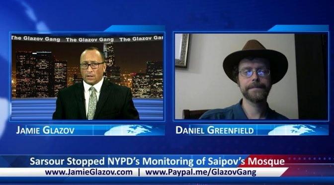 Glazov Gang: Sarsour Stopped NYPD's Monitoring of Saipov's Mosque