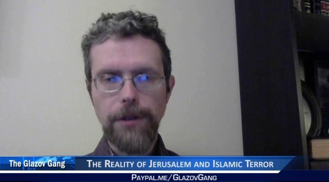 Greenfield Moment: The Reality of Jerusalem and Islamic Terror
