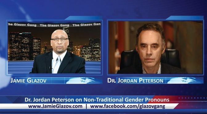 Glazov Gang's 2017 Episode of The Year: Dr. Jordan Peterson on Non-Traditional Gender Pronouns