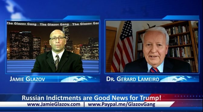 Glazov Gang: Russian Indictments are Good News for Trump!