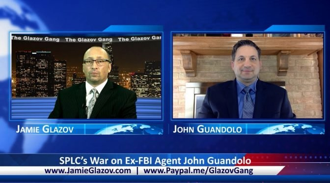 Glazov Gang: SPLC's War on Ex-FBI Agent John Guandolo