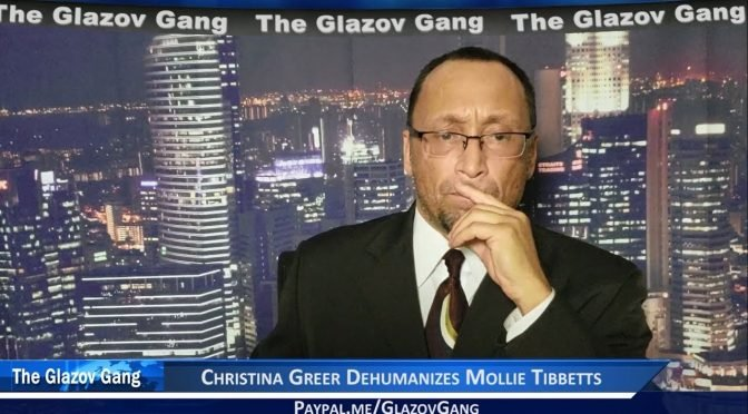 Glazov Moment: Christina Greer Dehumanizes Mollie Tibbetts