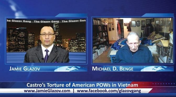 Glazov Gang: Castro's Torture of American POWs in Vietnam