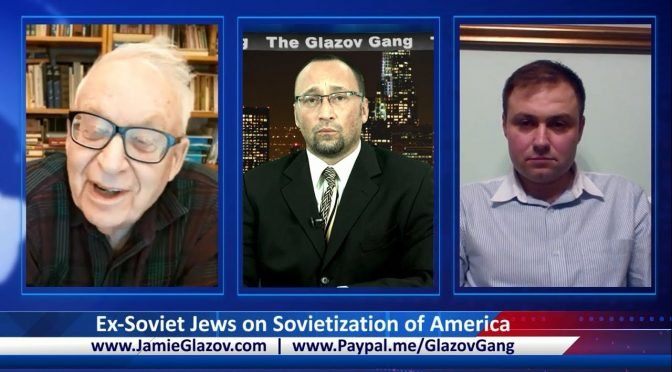 Glazov Gang: Ex-Soviet Jews on Sovietization of America