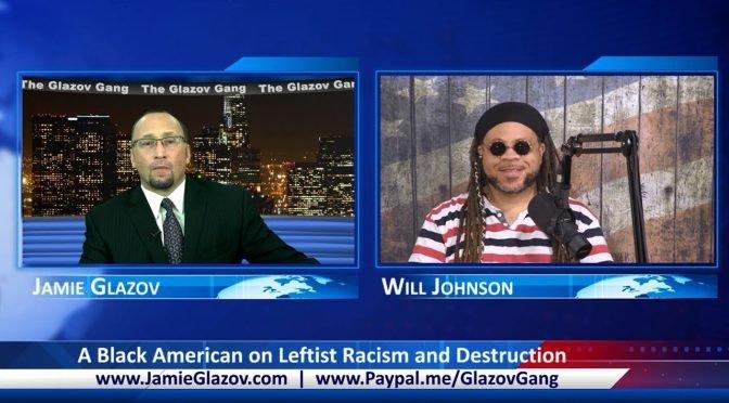 Glazov Gang: A Black American on Leftist Racism and Destruction