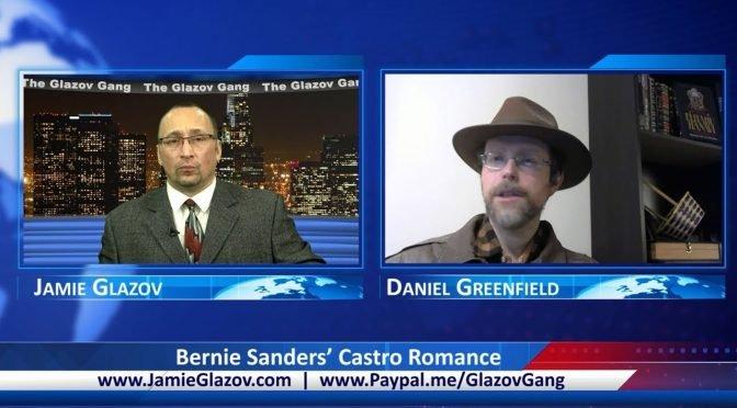 Glazov Gang: Bernie Sanders' Castro Romance