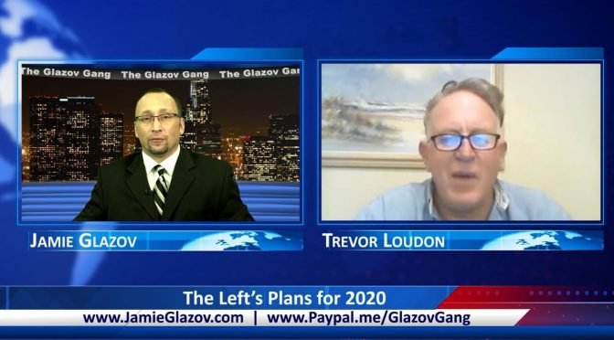 Glazov Gang: The Left's Plans for 2020