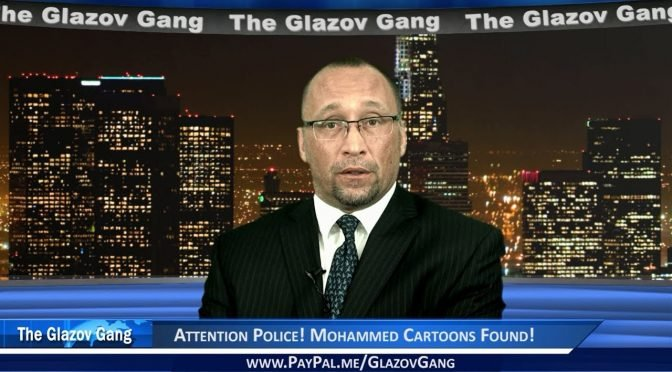 Glazov Moment: Attention Police! Mohammed Cartoons Found!