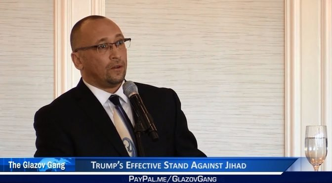 Glazov: Trump's Effective Counter-Jihad Stance