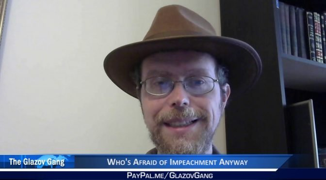 Greenfield Moment: Who's Afraid of Impeachment Anyway?