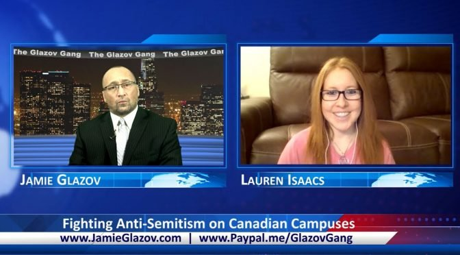 Glazov Gang: Fighting Anti-Semitism on Canadian Campuses