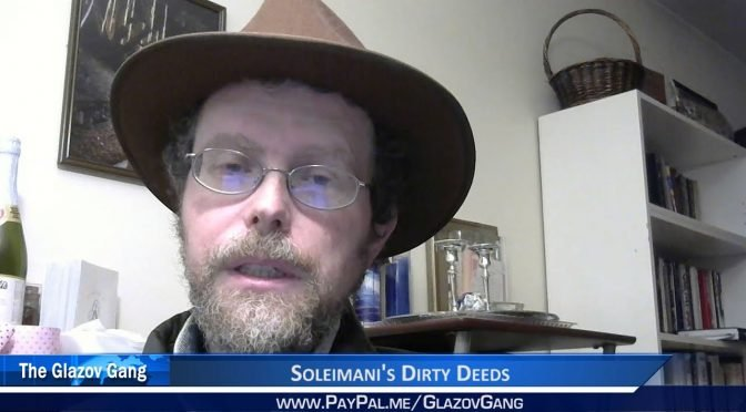 Greenfield Video: Soleimani's Dirty Deeds