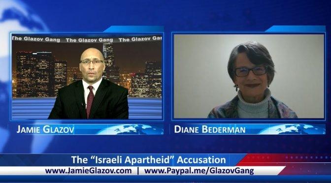 "Glazov Gang: The ""Israeli Apartheid"" Accusation"