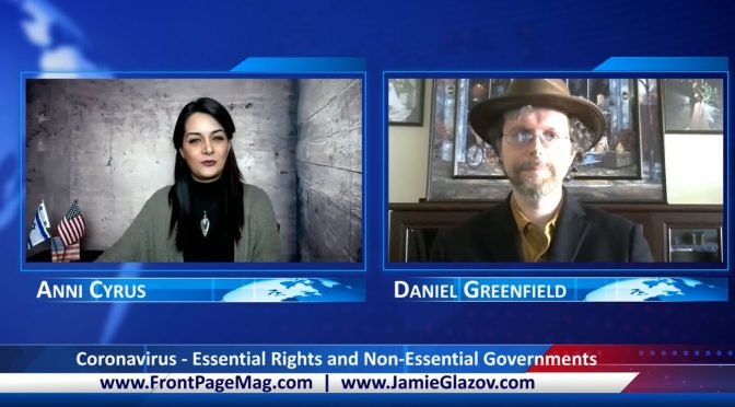 Daniel Greenfield Video: Coronavirus – Essential Rights and Non-Essential Governments