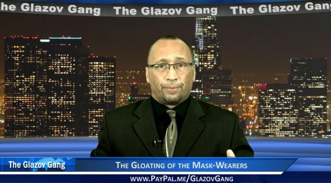 Glazov Gang: The Gloating of the Mask-Wearers