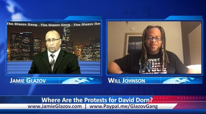 Glazov Gang: Where Are the Protests for David Dorn?