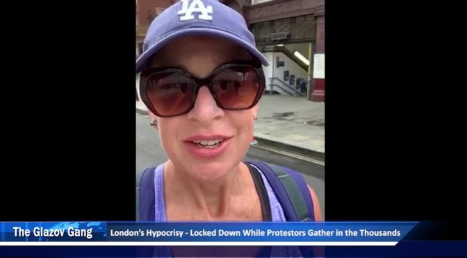 Hopkins Video: London's Hypocrisy – Locked Down While Protestors Gather in the Thousands