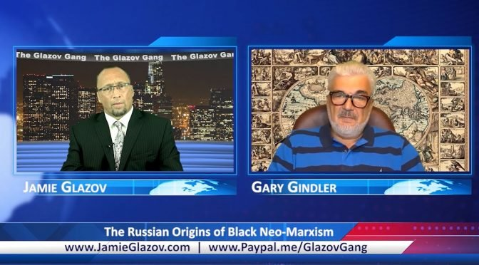 Glazov Gang: The Russian Origins of Black Neo-Marxism