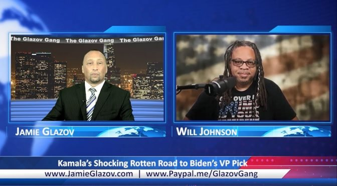 Glazov Gang: Kamala's Shocking Rotten Road to Biden's VP Pick