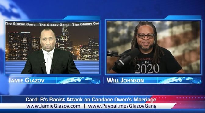 Glazov Gang: Cardi B's Racist Attack on Candace Owens' Marriage