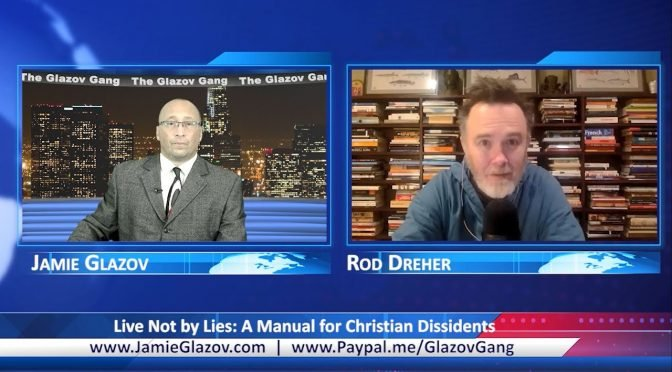 Glazov Gang: Live Not by Lies – A Manual for Christian Dissidents