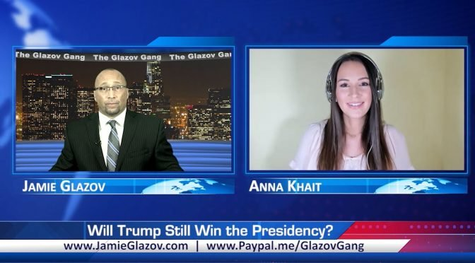 Glazov Gang: Will Trump Still Win the Presidency?