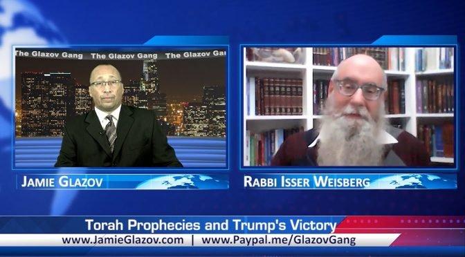 Rabbi Weisberg Video: Torah Prophecies and Trump's Victory