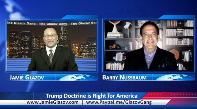 Glazov Gang: Trump Doctrine is Right for America