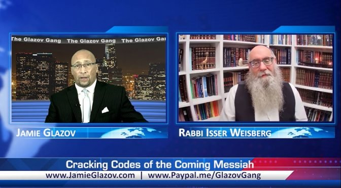 Rabbi Weisberg Video: Cracking Codes of the Coming Messiah
