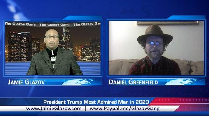 Glazov Gang: President Trump Most Admired Man in 2020
