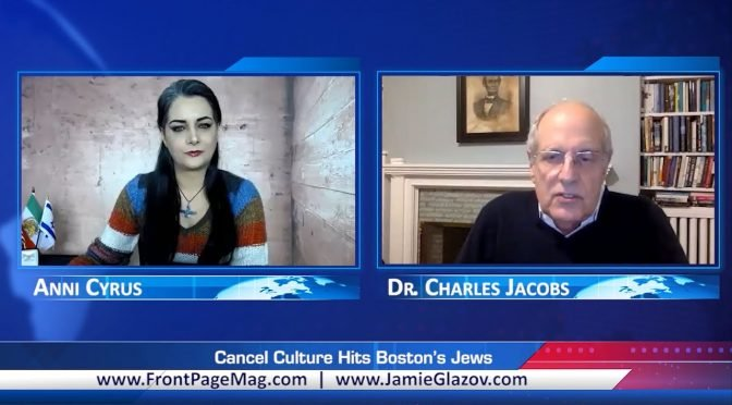 Charles Jacobs Video: Cancel Culture Hits Boston's Jews