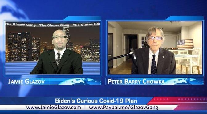 Glazov Gang:  Biden's Covid-19 Con Job