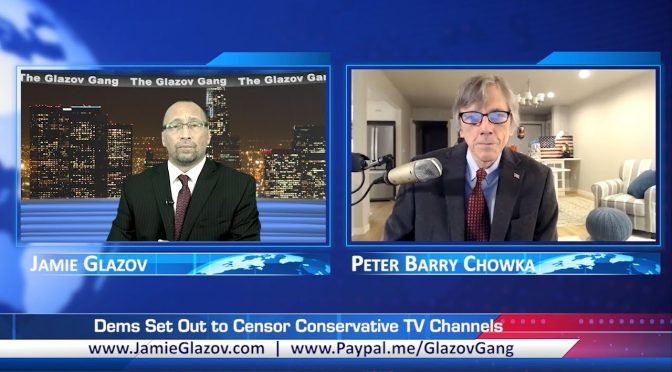 Glazov Gang: Dems Set Out to Censor Conservative TV Channels