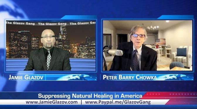 Glazov Gang: Suppressing Natural Healing in America