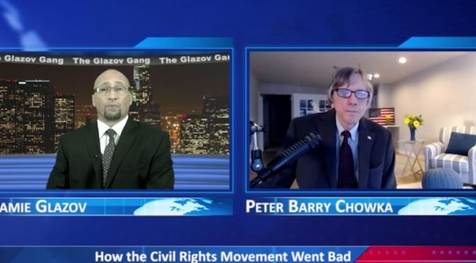 Glazov Gang: How the Civil Rights Movement Went Bad