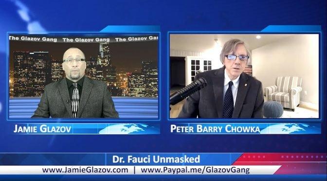 Glazov Gang: Dr. Fauci Unmasked