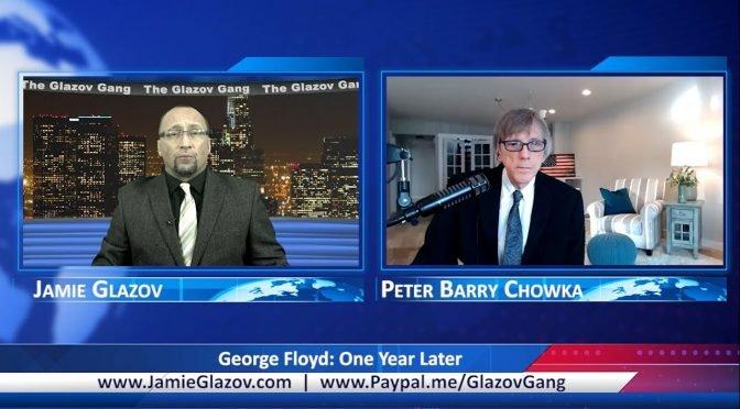 Glazov Gang: George Floyd – One Year Later