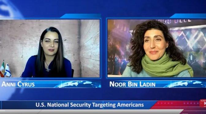 Noor Bin Ladin Video: U.S. National Security Targeting Americans