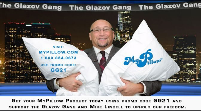 BREAKING: Glazov Receives Mike Lindell's Pillows From MyPillow!