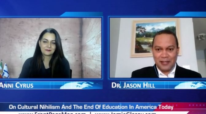 Jason Hill Video: Cultural Nihilism and the End of Education in America
